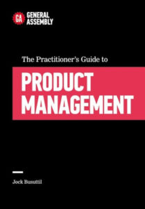 The Practitioner's Guide To Product Management book cover